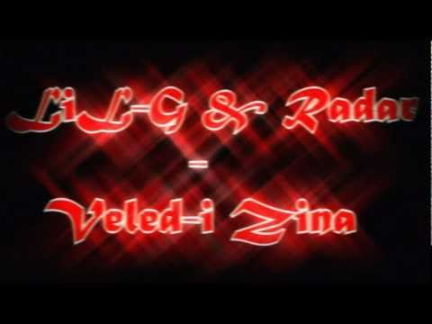 LiL-G & Radar - Veled-i Zina