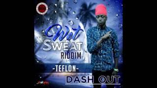 Teflon - Dash Out