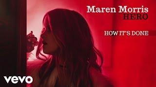 Maren Morris - How It's Done (Audio)