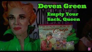 Deven Green - Empty Your Sack, Queen