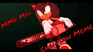 MMD Mad Sonic ~ Chainsaw Meme 🎃