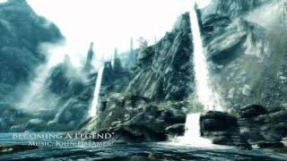 "John Dreamer - SKYRIM EPIC MUSIC ""Becoming A Legend"""
