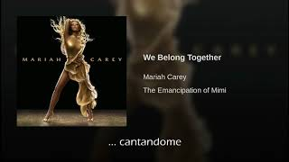 Mariah Carey We Belong Together Traducida Al Español