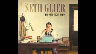 "Seth Glier: ""The Next Right Thing"" (as featured on Lifetime's ""Dance Moms"" as ""At Last"")"