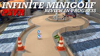 INFINITE MINIGOLF PSVR Review Impressions and Gameplay