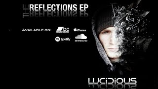 Lucidious | Reflections [Audio]