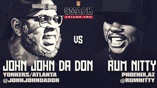 JOHN JOHN DA DON VS RUM NITTY SMACK/ URL RAP BATTLE | URLTV width=