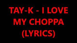Tay-K - I love my choppa (Lyrics)