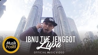 'LUPA' – Ibnu The Jenggot (Official Music Video)