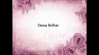 Larrisa Murai - Deixa brilhar - Lyrics