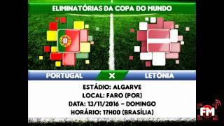 ASSISTIR AO VIVO - PORTUGAL X LETÔNIA - ELIMINATÓRIAS DA COPA DO MUNDO