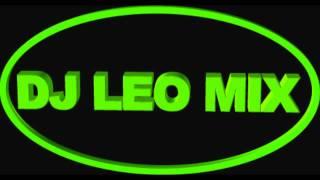 intro oficial  dj leo mix