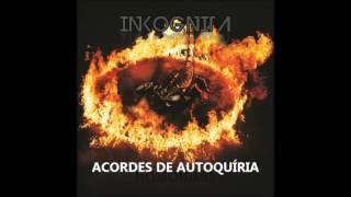"Inkognita - Acordes de Autoquíria (Álbum ""Homônimo"")"