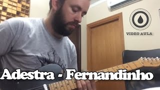 Fernandinho - Adestra (Video Aula oficial SOLO)