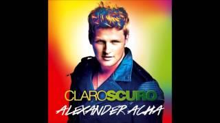 Alexander Acha - Dame Tu Amor (Gimme Your Love) (Audio)