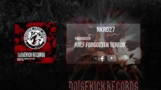 NKR027: 02. Paranoizer - Half Forgotten Terror