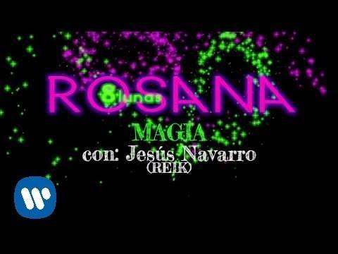 rosana-magia-feat-jesus-navarro-reik-lyric-video-rosana