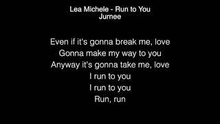 Lea Michele & Jurnee - Run to You Lyrics American Idol