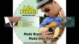 Destino (Álbum: Muda Brasil, Muda meu Povo - Leo Francis)