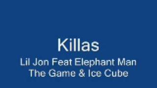 Lil Jon Feat Elephant Man The Game & Ice Cube - Killas [NEW XTune]