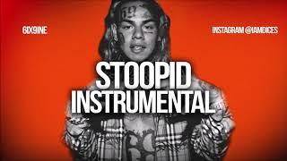 """6ix9ine / Tekashi69 """"STOOPID"""" ft. Bobby Shmurda Instrumental Prod. by Dices *FREE DL*"""
