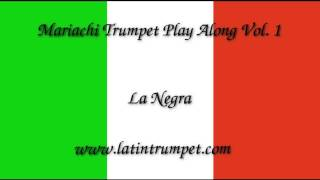 El Son de la Negra. Mariachi Trumpet Play Along Vol.1.