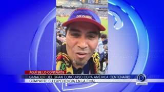 Ganador del gran concurso de la Copa América Centenario comparte su experiencia