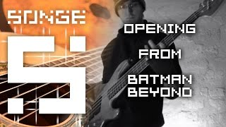Batman Beyond - Opening【Songe】