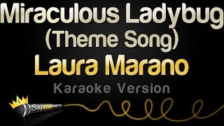 Laura Marano - Miraculous Ladybug Theme Song (Karaoke Version)