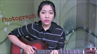 Photograph - Ed Sheeran || Acoustic Cover