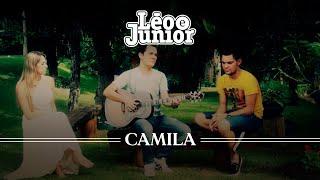 Léo e Júnior - Camila  (Clipe)
