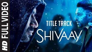 BOLO HAR HAR HAR Full Video Song |  SHIVAAY Title Song |  Ajay Devgn |  Mithoon Badshah | T-Series width=