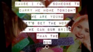 We Are Young-Fun Lyric video