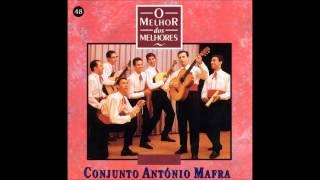 Conjunto António Mafra: Menina não saia só