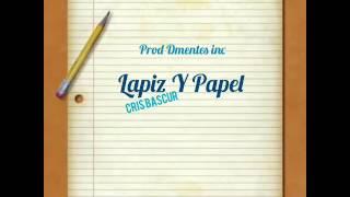 Cris Bascur - Lapiz Y Papel (Prod. Dmentes inc) ELMBeats
