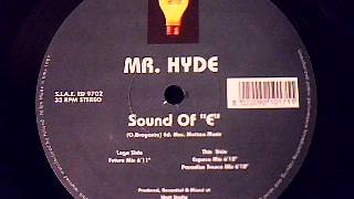 "Mr. Hyde - Sound Of ""E"""
