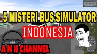 Harus Nonton! 5 misteri bus simulator Indonesia|Bus Simulator Indonesia BUSSID