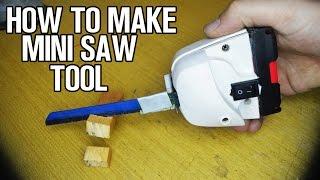 How To Make Mini Saw Tool!