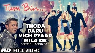 """Thoda Daru Vich Pyaar Mila De"" (Full Song)   Stereo Nation Taz"
