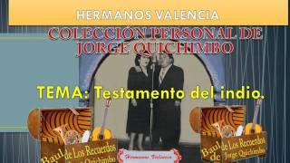 HERMANOS VALENCIA - TESTAMENTO DEL INDIO