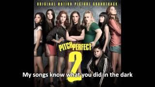 Pitch Perfect 2   Das Sound Machine   World Championships Finale w   Lyrics