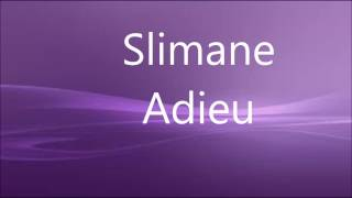 slimane adieu paroles