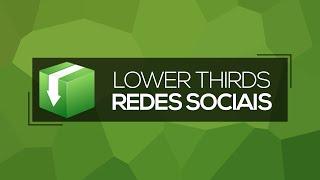 Download de Barra de Informações / Lower Thirds de Redes Sociais!!!