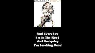 Juelz Santana ft. Wiz Khalifa - Everything Is Good (Lyrics)