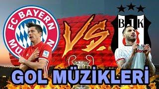 """""""Beşiktaş"""" vs """"Bayern M."""" Gol Müziği"""