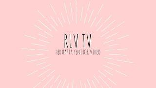 RLVTV'ye HOŞ GELDİNİZ!
