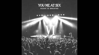 You Me At Six - Room To Breathe (US Version)