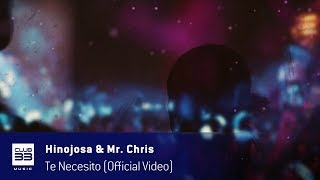 Hinojosa & Mr. Chris - Te necesito