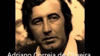 Adriano Correia de Oliveira - Fala do Homem Nascido