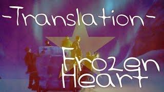 [Lyrics + Eng Trans] Frozen - Frozen Heart (Vietnamese)